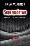 Superpaństwo - Brian W. Aldiss