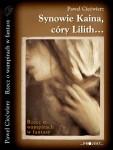 Synowie Kaina, córy Lilith... Rzecz o wampirach w fantasy - Paweł Ciećwierz