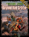 The Mutant Epoch: Beyond Red Crater