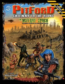 The Mutant Epoch: Pitford - Gateway to the Ruins