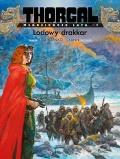 Thorgal. Młodzieńcze lata #06: Lodowy drakkar (miękka oprawa)