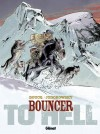 Trailery 8. tomu Bouncera