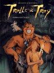Trolle z Troy #04: Pierwotny ogień