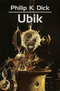 Ubik - Phillip K. Dick