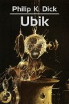 Ubik - Phillip K. Dick