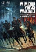 W imieniu Polski Walczącej #02: Kampinos'44
