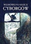 Wedrowki-po-Miescie-Cyborgow-n8934.jpg