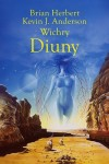 Wichry Diuny - Brian Herbert, Kevin J. Anderson