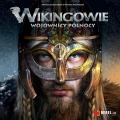 Wikingowie: Wojownicy Północy