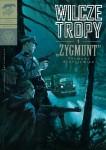 Wilcze tropy #01: 'Zygmunt' Zygmunt Błażejewicz