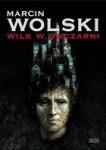 Wilk w owczarni - Marcin Wolski