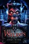 Wilken. Czas Złego Wilka