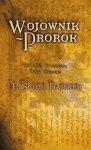 Wojownik - Prorok - R. Scott Bakker