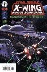 X-Wing. Rogue Squadron #32: Mandatory Retirement, część 1