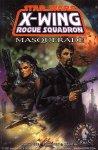 X-Wing. Rogue Squadron: Masquerade TPB