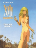XIII Mystery #9: Felicity Brown
